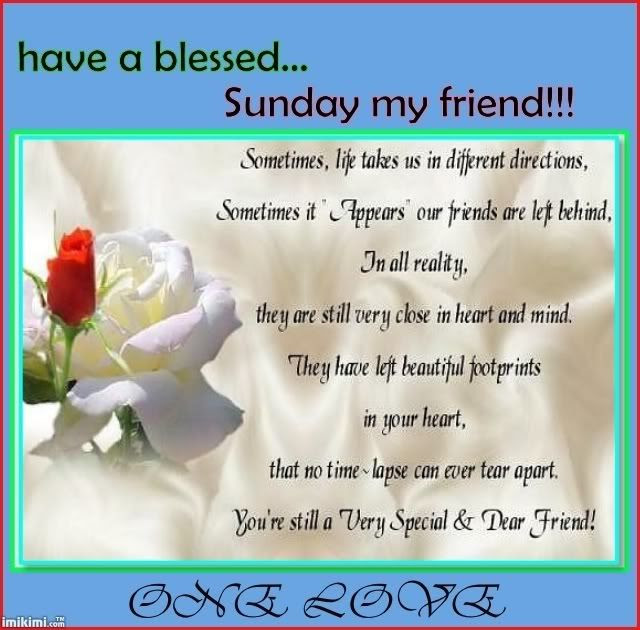 Have A Blessed Sunday My Friend Pictures Photos And Images For