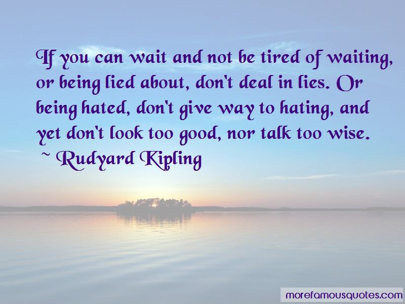 Too Tired Of Waiting Quotes Top 3 Quotes About Too Tired Of Waiting