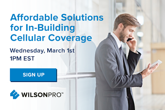Affordable Solutions for In-Building Cellular Coverage from Wilson Electronics
