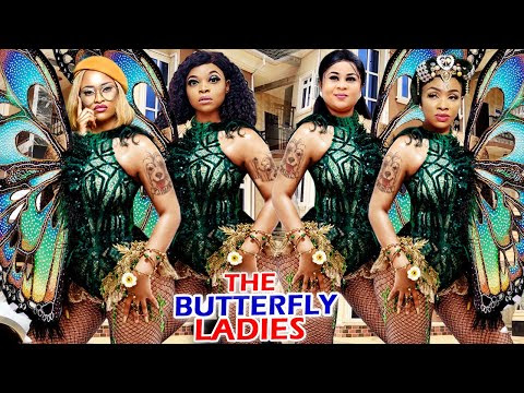 THE BUTTERFLY LADIES COMPLETE MOVIE ( Uju Okoli/Ken Erics) 2020 Latest Nigerian Nollywood Movie
