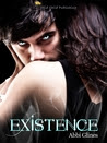 Existence (Existence Trilogy, #1)