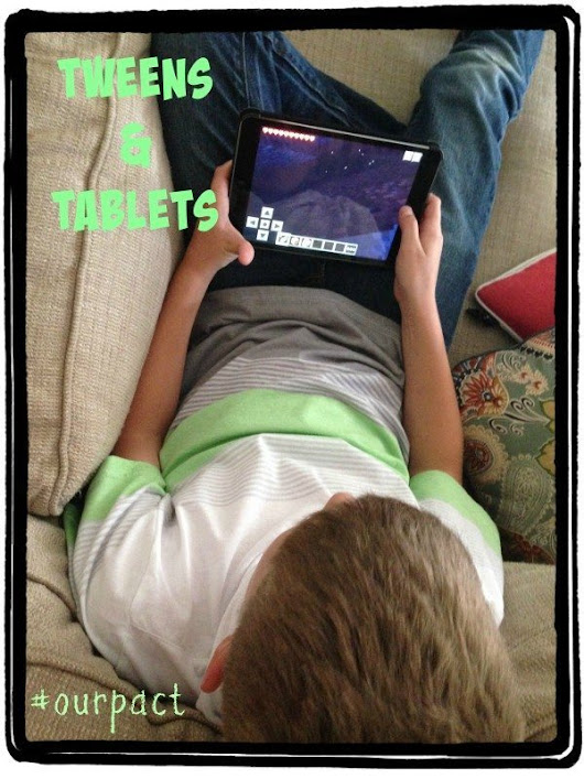 Tweens and Tablets