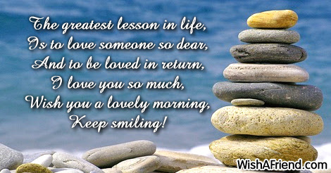 Cute Good Morning Message The Greatest Lesson In Life Is