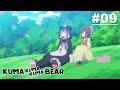 Kuma Kuma Kuma Bear - Episode 09 [Takarir Indonesia]