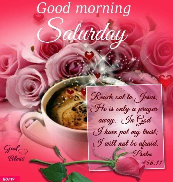 Good Morning Saturday Jesus Quote Pictures Photos And Images For