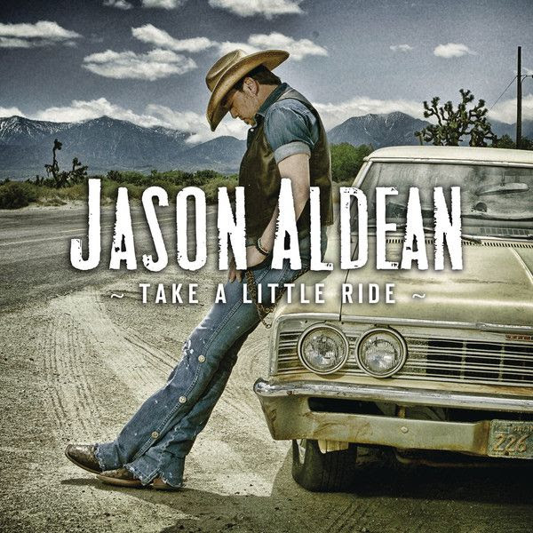Take A Little Ride (Single Cover), Jason Aldean
