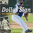 Dollar Sign on the Muscle: The World of Baseball Scouting: Kevin Kerrane: 9781492765073: Amazon.com: Books