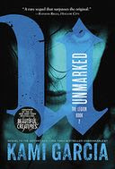 Unmarked (Legion Series #2) by Kami Garcia: Book Cover