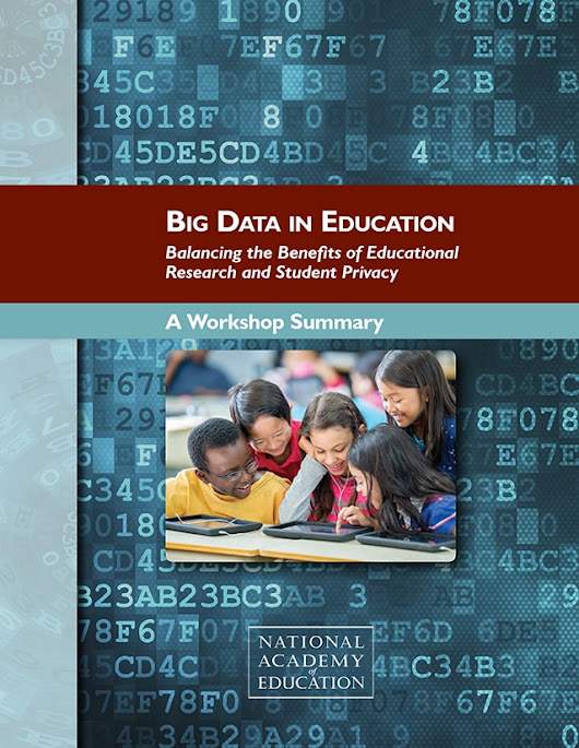 Workshop on Big Data in Education: Balancing Research Needs and Student Privacy - National Academy of Education