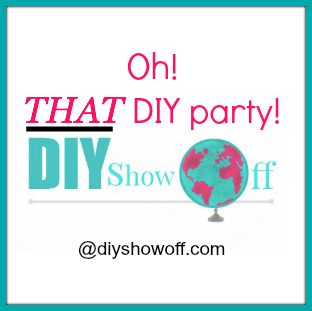 Oh! THAT DIY Party at diyshowoff.com
