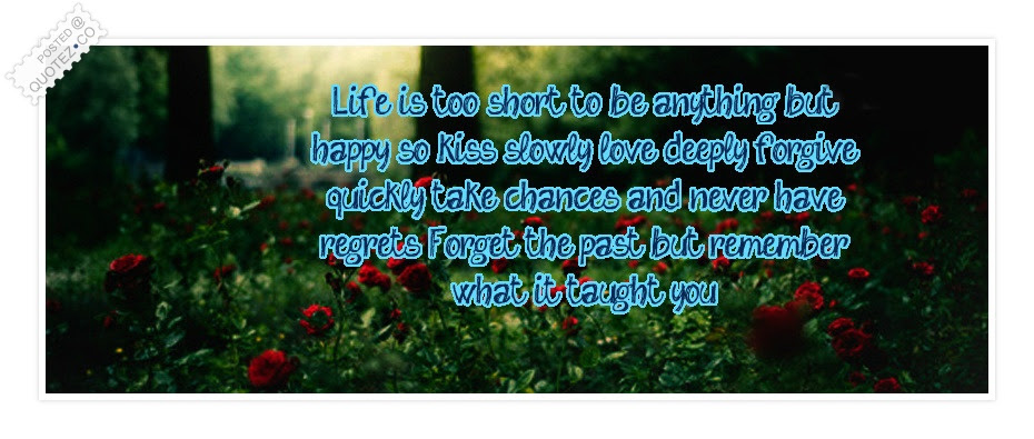 Life Is Too Short To Be Anything But Happy Life Quote Quotezco