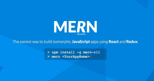 MERN — Easiest way to build isomorphic JavaScript apps using React and Redux. | Angular.js and Google Dart