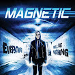 MAGNETIC – Movie Review