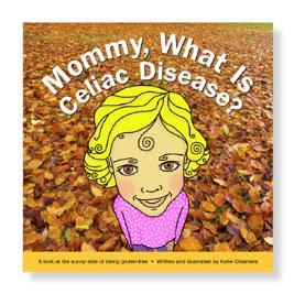 Be Free For Me Blog » How to explain celiac disease to ...