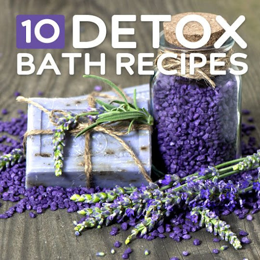 10 Detox Baths to Cleanse, Relax, and Rejuvenate You | Bembu