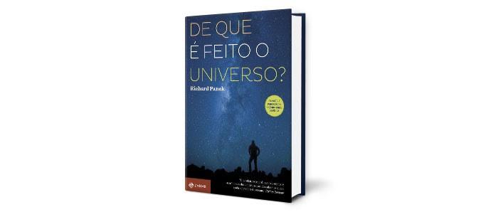 DE QUE É FEITO O UNIVERSO? | Richard Panek (Zahar, R$ 49,90)  (Foto: Divulgação)