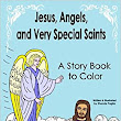 Amazon.com: Jesus, Angels, and Very Special Saints ~ A Story Book to Color (9781543230710): Rhonda Paglia, Anthony G. Paglia, Anthony T. Paglia, Cara L. Paglia: Books