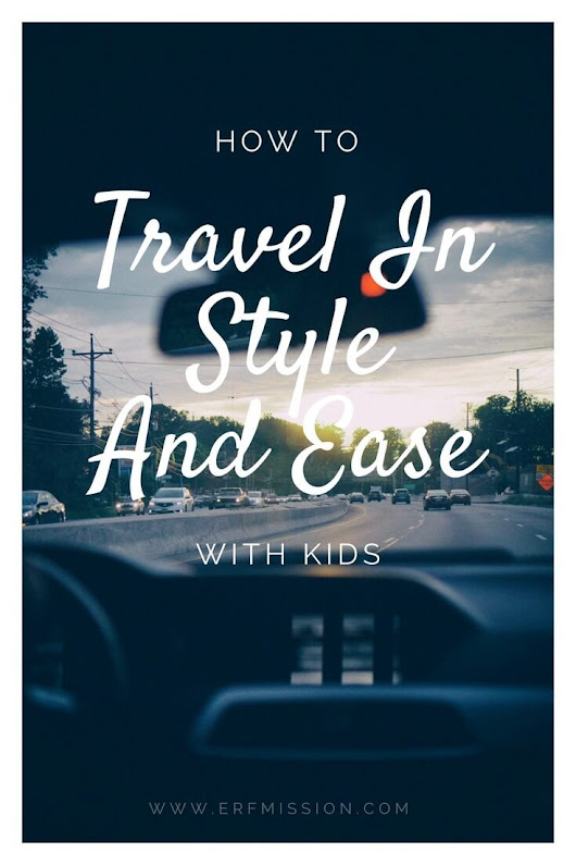 How To Travel In Style (And Ease) With Kids - A Rear Facing Family