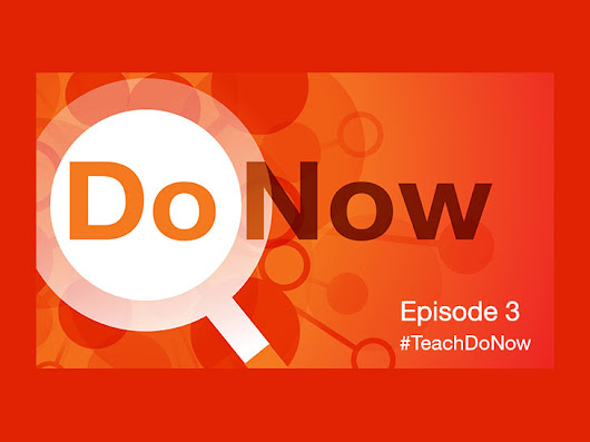 Engaging Young People with Media-Making and Social Learning Tools: #TeachDoNow Episode 3 | Educator Innovator