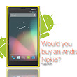Would you buy an Android Nokia?