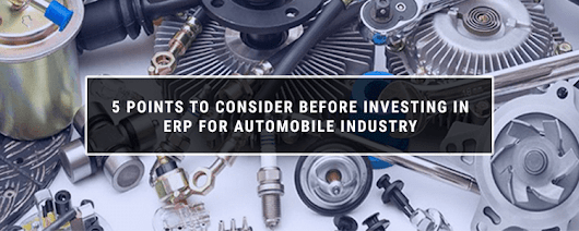5 points before investing in Automotive ERP software