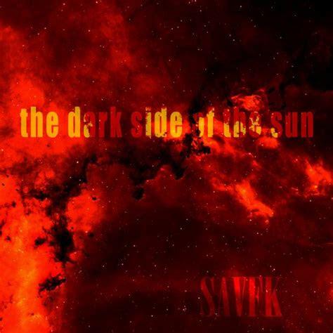 savfk   dark side   sun mp