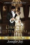 Darcy's Ultimatum: A Pride & Prejudice Variation