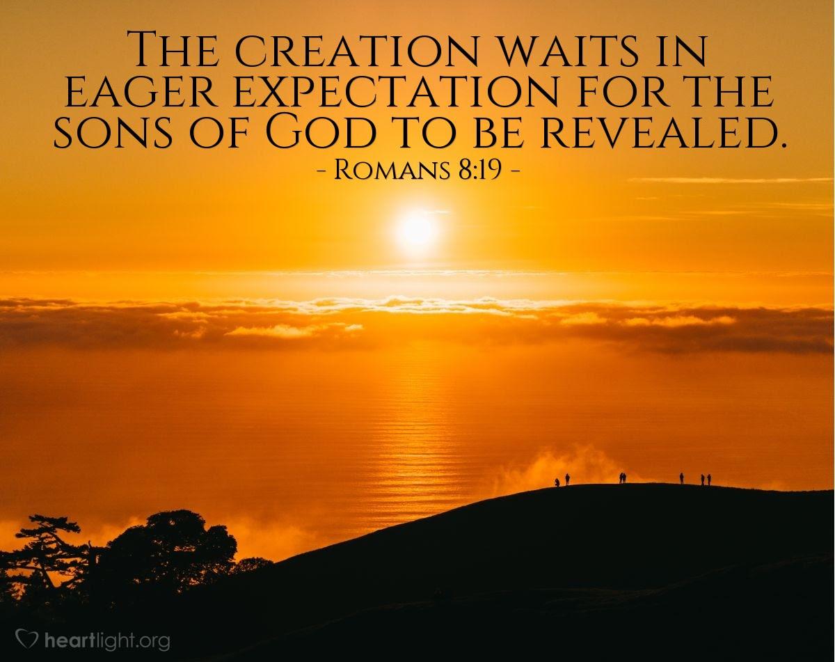 Illustration of Romans 8:19
