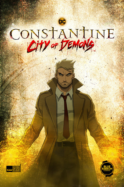 """Con-stan-TEEN"" Constantine: City Of Demons Blu-Ray Trailer"