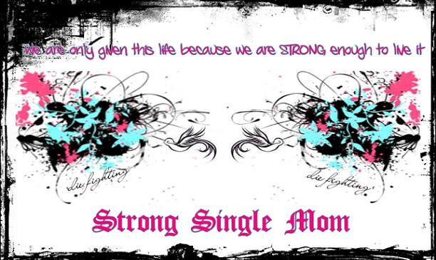 Strong Single Mom Quotes Quotes