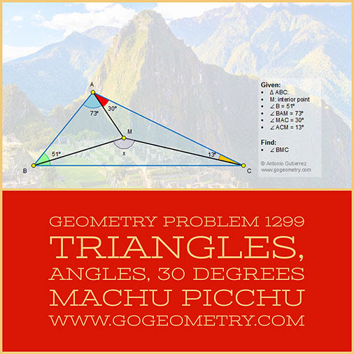 Geometry Problem 1299: Triangles, Interior Point, Angles, 30 degrees Machu Picchu in the BG, Typography, iPad Pro.