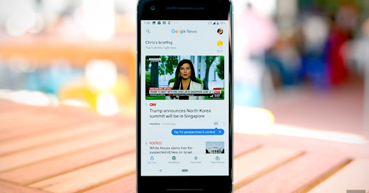 Google's News app is a tool for gaining perspective, not an arbiter of facts