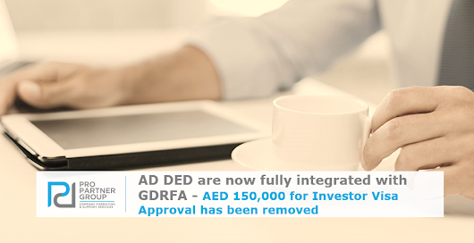 Investor visa Abu Dhabi, AED 150,000 has been removed for visa approval