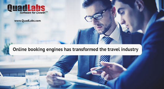Online booking engines has transformed the travel industry – QuadLabs Blog