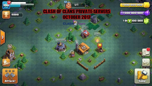 Clash of Clans Private Servers October 2017 (Android & iOS)