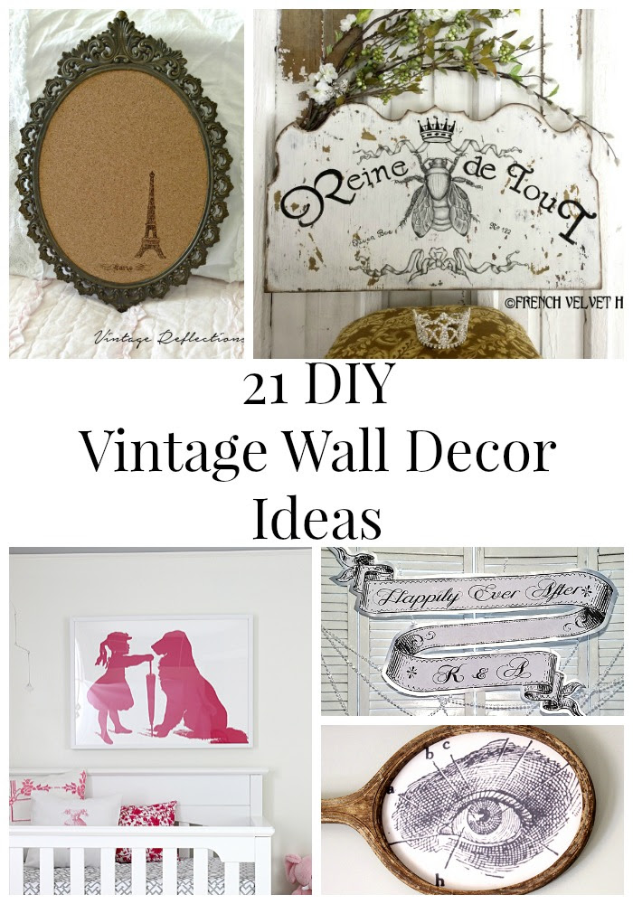 21 DIY Vintage Wall Decor Ideas