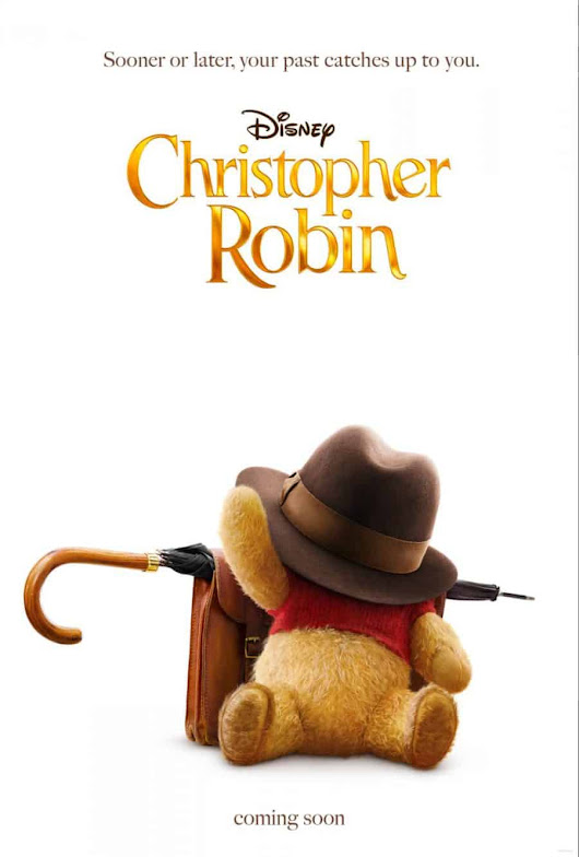 Christopher Robin ~ First Poster + Teaser Trailer + Q&A with Producer Kristin Burr