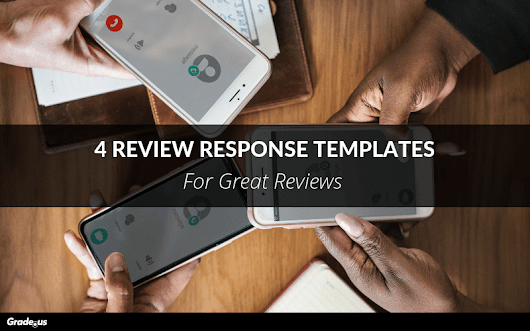 4 Review Response Templates For Great Reviews