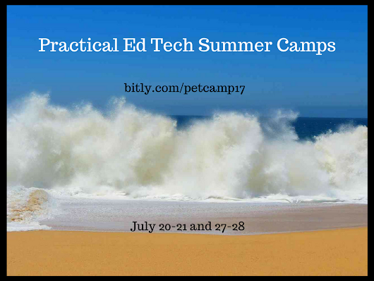 FAQs About the Practical Ed Tech Summer Camps
