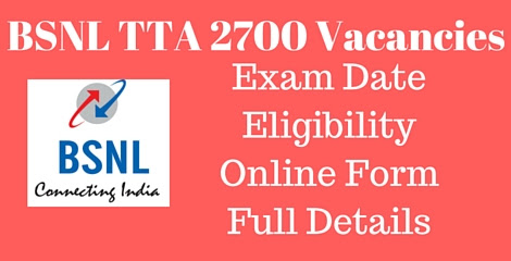 BSNL TTA Recruitment 2016 {2700 Posts} Notification Pdf Download