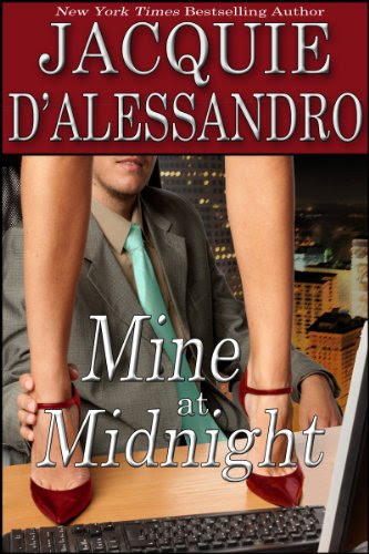 Mine at Midnight by Jacquie D'Alessandro