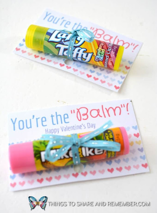 You're the Balm Lip Balm Valentines