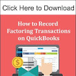 Invoice Factoring Accounting in QuickBooks: Step-by-Step Guide