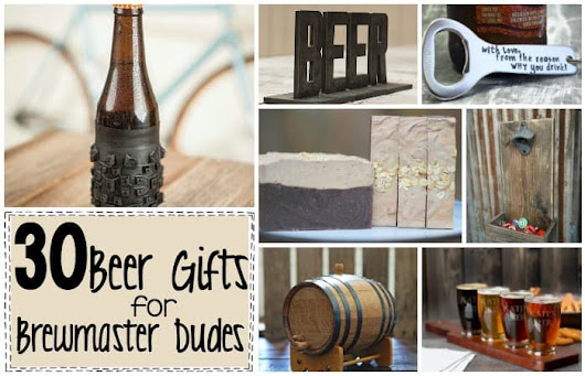 30 Beer Gifts for Brewmaster-Dudes