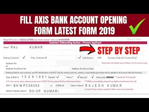 How to fill Axis Bank Account Opening Form: Axis Bank Account Opening PDF Form Filling