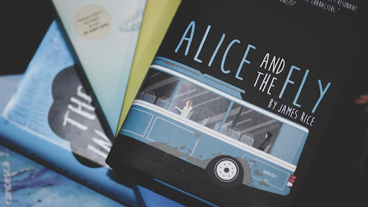 Alice and the Fly by James Rice // you'll need ice cream and puppy hugs after this one.