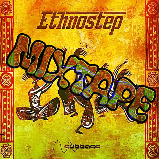 Ethnostep Mixtape, by SUBBASS