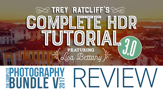 Trey Ratcliff's Complete HDR Tutorial - 5DayDeal Video Review - farbspiel photography