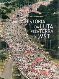A história da luta pela terra e o MST - Mitsue Morissawa