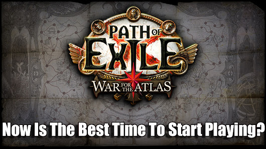 Why You Need To Be Playing Path Of Exile Now?